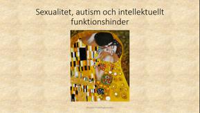 Sexualitet, autism och intellektuella funktionshinder